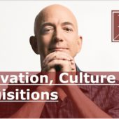 Jeff Bezos – Innovation, culture and acquisitions