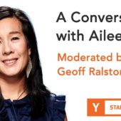 A Conversation with Aileen Lee – Moderated by Geoff Ralston