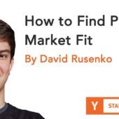 David Rusenko – How To Find Product Market Fit