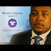 Daymond John Mentor Lesson: Pitching, Partnering and Licensing