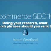 Ecommerce SEO 101:  Doing your research, what search phrases should you rank for?