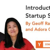 Geoff Ralston And Adora Cheung – Introduction To Startup School