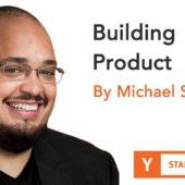 Michael Seibel – Building Product