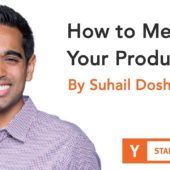 Suhail Doshi – How to Measure Your Product