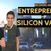 Becoming an Entrepreneur in Silicon Valley