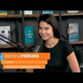 Canva CEO Melanie Perkins – Growing an Australian college startup into global unicorn