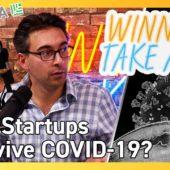 Startups 2020: Can Startups Survive the Coronavirus Collapse?